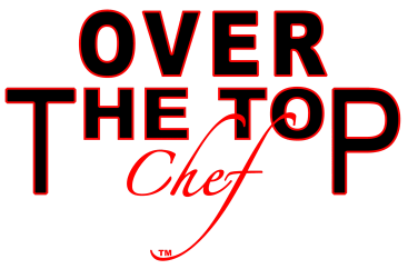 Over The Top Chef