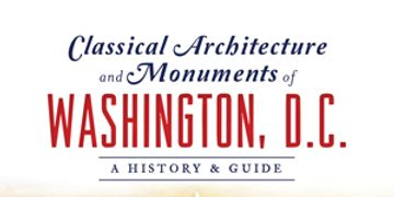 Washington, DC, Classical Architecture
