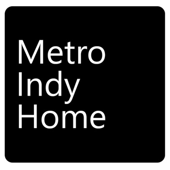 Metro Indy Home.
