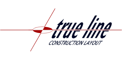 True Line Construction Layout LLC