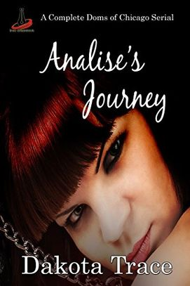 Analise's Journey, Doms of Chicago, Menage, MMF, BDSM