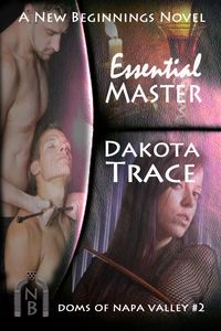 Essential Master, Dakota Trace, Doms of Napa Valley, wine country, BDSM, mmf
