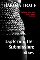 Exploring Her Submission, Dakota Trace, Doms of Chicago, Japan, BDSM Shibari