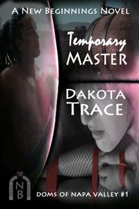 Temporary Master, Dakota Trace, Doms of Napa Valley, Wine Country