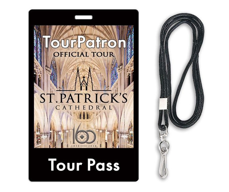 Tour Pass is The Official Tour of St. Patrick's Cathedral • English •Spanish • Italian •French.