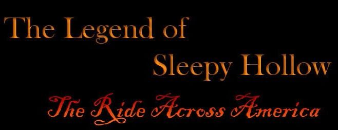 The Legend of Sleepy Hollow: The Ride Across America