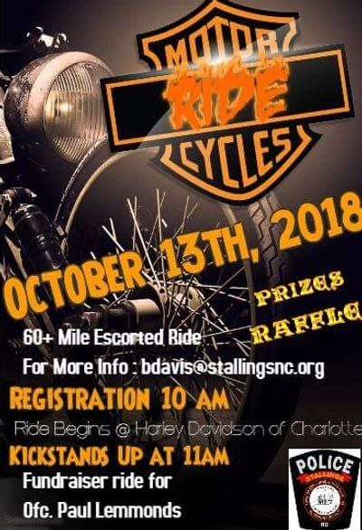 Charity Fundraiser for Paul Lemmonds Motorcycle Ride Date: 			Saturday October 13, 2018  Time(s):		M
