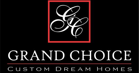 Grand Choice Homes Construction Contractor