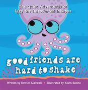 Good Friends Are Hard to Shake Book Cover