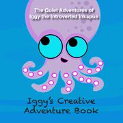 Iggy's Creative Adventure Book Cover