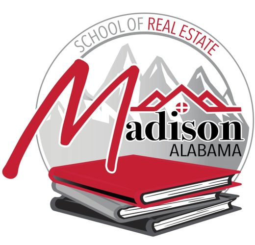 Madison Alabama School of Real Estate - Real Estate Classes, How to