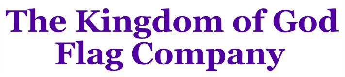 The Kingdom of God Flag Company