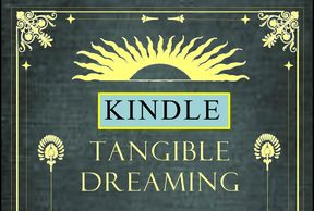 Kindle Tangible Dreaming Front Cover