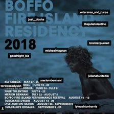 May 27 - September 23, 2018 marks the seventh season of the BOFFO Residency.  We are thrilled to hav