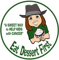 Eat Dessert First - A Sweet Way to Help Children with Cancer