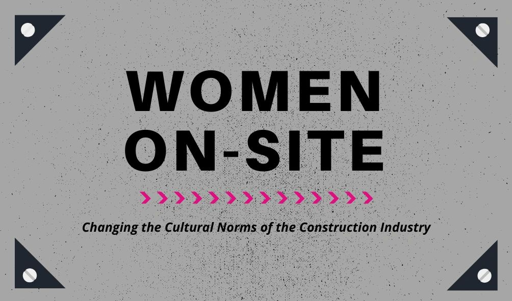 Women on site logo - changing the cultural norms of the construction industry.