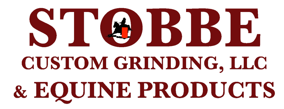 Stobbe Custom Grinding & Equine Products
