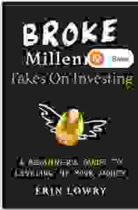 Broke millennial takes on investing by Erin Lowry. Personal finance book. Investing book. Investing.