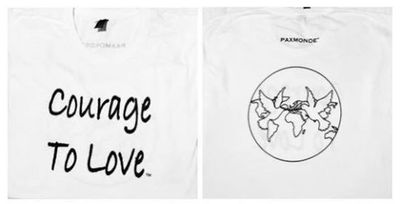 Paxmonde tshirt with  Courage to love message