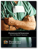 Physician and Surgeon High Limit Disability Brochure from Petersen International Underwriters