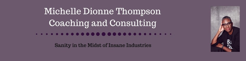 Michelle Dionne Thompson Coaching and Consulting