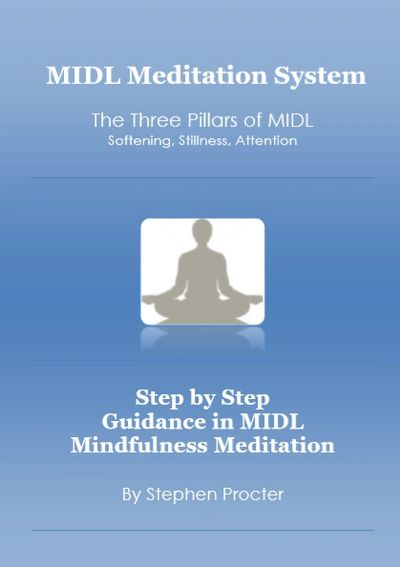 Book: Step by Step Guidance in MIDL Mindfulness Meditation by Stephen Procter