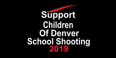 Support Children Of Denver School Shooting Donate! Charity Organization 501 c3