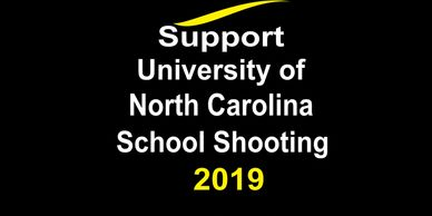 Support University of North Carolina School Shooting. Disaster Relief Charity Donate! Charity 501 c3