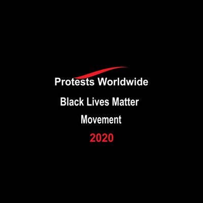 Protest Worldwide Embrace Black Lives Movement