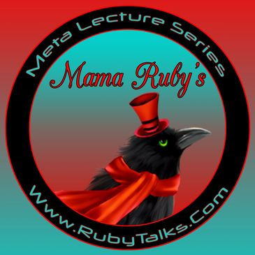 Mama Rubys Metaphysical Lecture Series