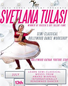 Svetlana Tulasi Russias Got Talent Fame SemiClassical Bollywood Dance workshop