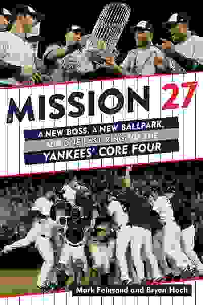 "Pre-order ""Mission 27"" now at Amazon.com. Published by Triumph Books (2019)"