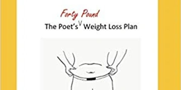 weight loss, inexpensive, poetry, philosophy, life lessons, discipline, fasting, diabetes type 2