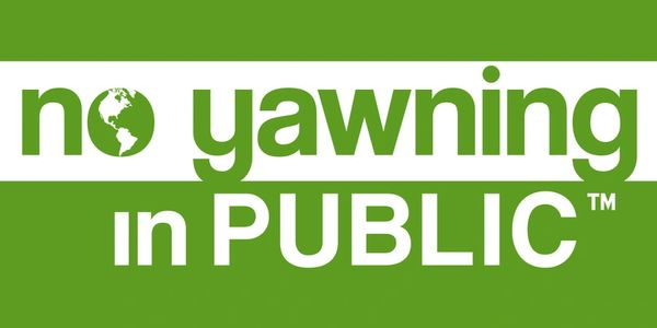 No Yawning in Public™ is our environmental, racial and social justice platform and call to action.