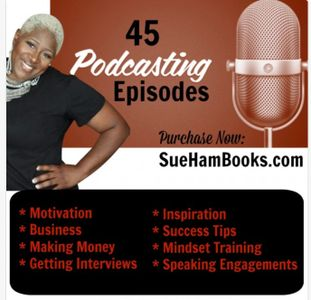 Sue-Ham's Podcast on motivation and business