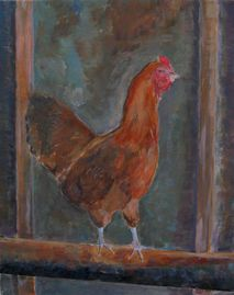 """Ellie's chicken""   One of the two paintings I'll have up at Gallery 53 in Meriden this February."
