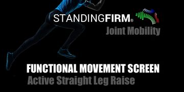 joint mobility straight leg raise functional movement screen