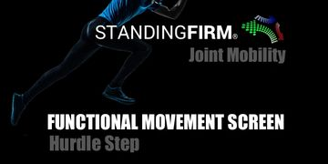 joint mobility hurdle step functional movement screen