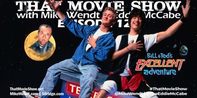 Episode 121 - Bill & Ted's Excellent Adventure (1989)