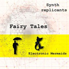 https://synthreplicants.bandcamp.com/track/electronic-mermaids