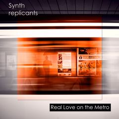 Real Love on the Metro album cover