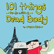 101 Things To Do With A Dead Body