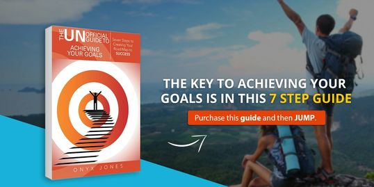 Achieve your goals, Onyx Jones, Onyx, Self Improvement, 31 Principles of Success, Self Esteem