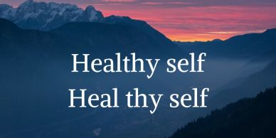 Healthy self Heal thy self