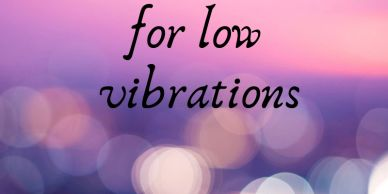 I have no room for low vibrations