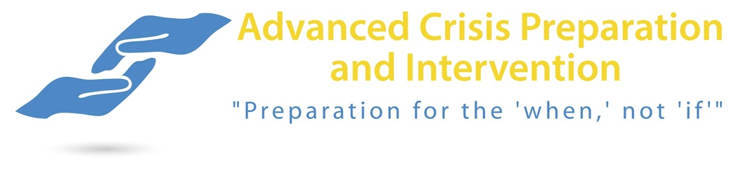 Advanced Crisis Preparation and Intervention