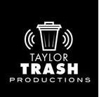 Taylor Trash Productions