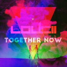 LouCii - Together Now