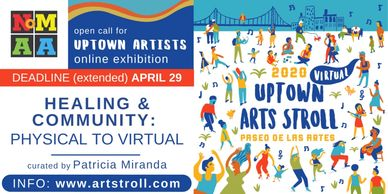 NoMAA Northern Manhattan Arts Alliance Uptown Stroll Healing Community Physical Virtual Reflection