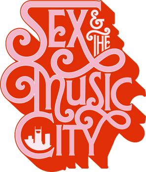 Sex And The Music City SWAGADELIC